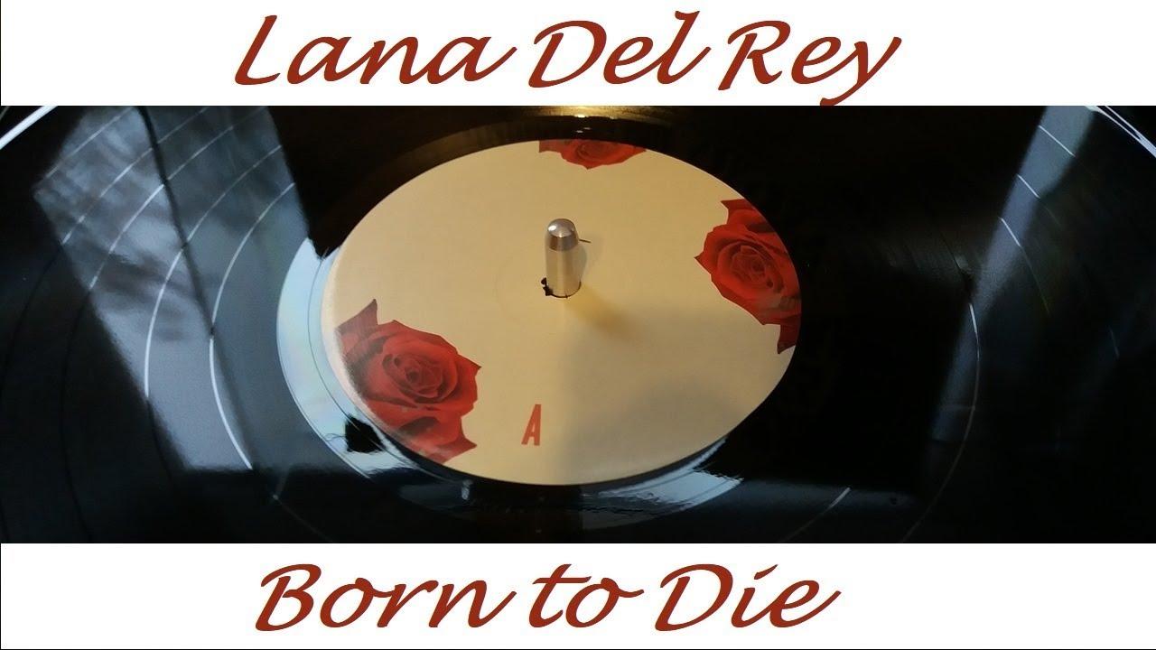 Lana Del Rey Born To Die Standard Black Vinyl Youtube