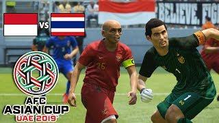 PERTANDINGAN PANAS INDONESIA VS THAILAND | AFC ASIAN CUP   PES 2019