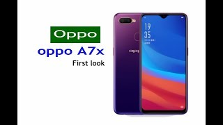 oppo a7x First look with full specification