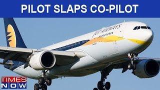 Jet Airways Pilot Slaps Co-pilot Inside Cockpit | Both Crew Members Suspended