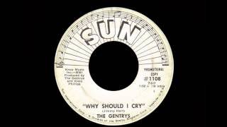 The Gentrys - Why Should I Cry