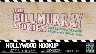 Smasher's Hollywood Hookup - Bill Murray Documentary