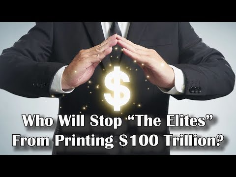 """Adams/North: Who Will Stop """"The Elites"""" From Printing $100 Trillion"""