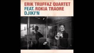 Erik Truffaz Quartet - Djiki