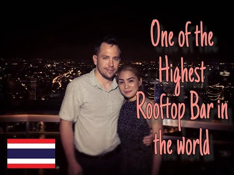 TALLEST SKY BAR - BANGKOK THAILAND 🇹🇭