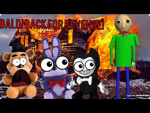 FNAF plush: baldi's basics back for revenge!