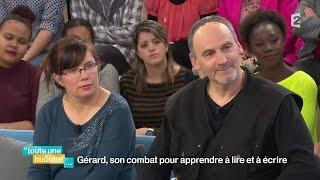 Gérard, son combat pour apprendre à lire et à écrire - #REPLAY #touteunehistoire