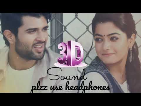 Vachindamma Video  Song With Lyrics 3D|geetha Govindham (use Headphones )