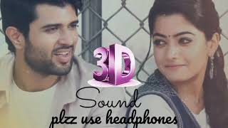 Vachindamma video  song with lyrics 3D|geetha govindham (use headphones )