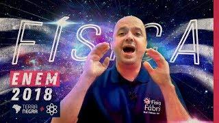 DICAS de FÍSICA ENEM 2018 - Feat FÍSICA FÁBRIS | Terra Negra
