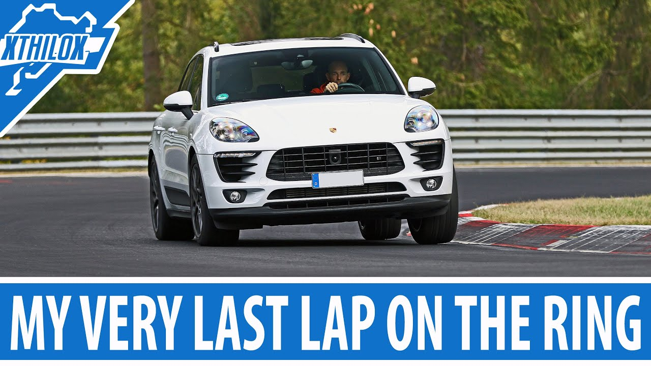My Very Last And Slowest Lap On The Nurburgring Nordschleife Porsche Macan S Drone Crash K