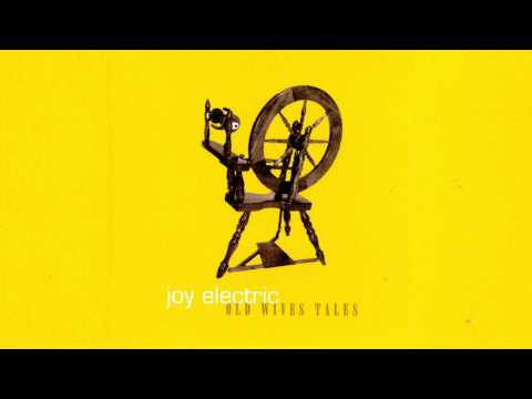 Joy Electric - Old Wives Tales (Full Album)