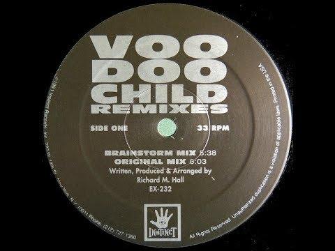 Voodoo Child   Voodoo Child Brainstorm Mix