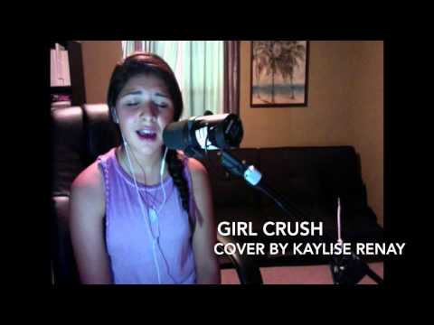 Girl Crush Cover by Kaylise Renay