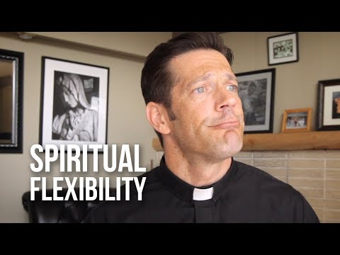 Becoming Flexible to Accept God's Will