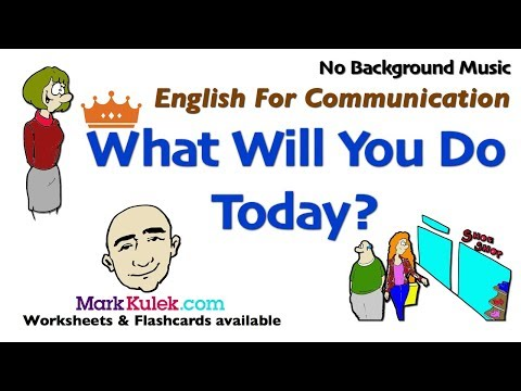 What Will You Do Today? - English For Communication | Future Simple - Will Form | ESL | EFL