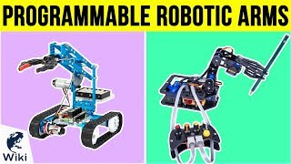 8 Best Programmable Robotic Arms 2019