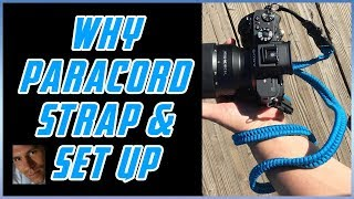 Why Paracord Camera Straps & Set Up
