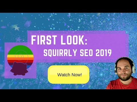 Squirrly SEO 2019 First Look - New WordPress SEO Plugin for 2019