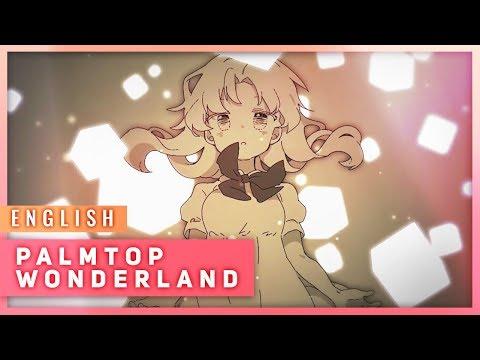 Palmtop Wonderland (English Cover)【JubyPhonic】てのひらワンダーランド