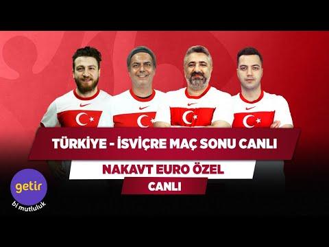 Türkiye - İsviçre Maç Sonu Canlı | Serdar Ali Ç. & Ali Ece & Uğur Karakullukçu & Yağız S. | Nakavt
