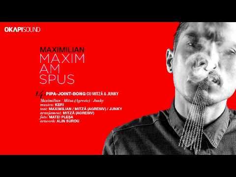 Maximilian - Pipa-Joint-Bong cu Mitza (Agresiv) si Junky