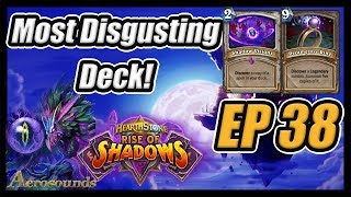 This Deck Is DISGUSTING! Heroic Mode- Episode 38- Rise of Shadows Hearthstone