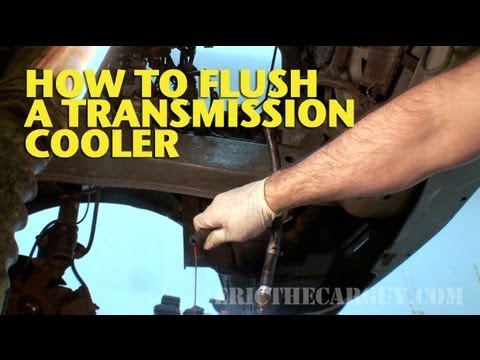 How To Flush a Transmission Cooler EricTheCarGuy  YouTube
