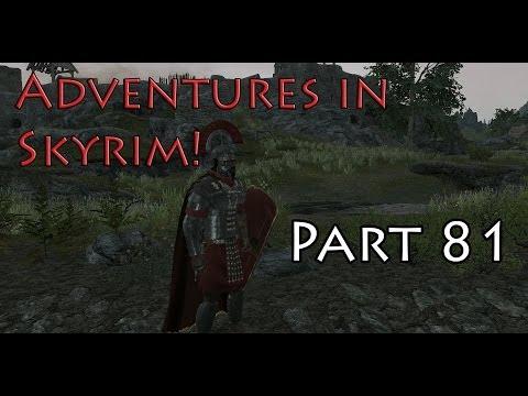 Adventures in Skyrim Lets Play! Part 81 (Blackmail and Caravan Raid)