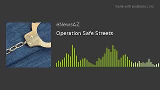 Operation Safe Streets