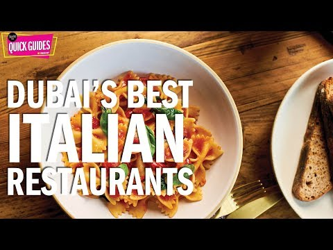 Dubai's best Italian restaurants (2019)