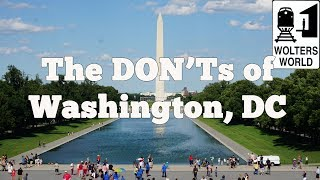 What tourists should not do when they visit washington, d.c. from safety issues for car break ins, to overdoing it with the amazing free smithsonian museums,...