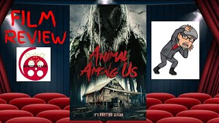 Animal Among Us (2019) Horror Film Review