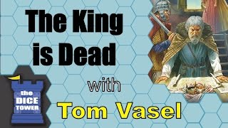 The King is Dead Review - with Tom Vasel