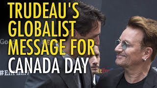 Trudeau sends globalist message on Canada's 150th birthday