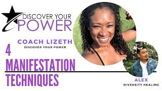Discover Your Power with 4 Manifestation Techniques