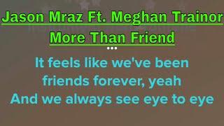 Jason Mraz - More Than Friend (Karaoke + Lyrics) Ft. Meghan Trainor