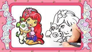 Шарлотта Земляничка - Веселые раскраски - Как нарисовать Шарлотту Земляничку - уроки рисования