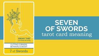 The Seven of Swords Tarot Card