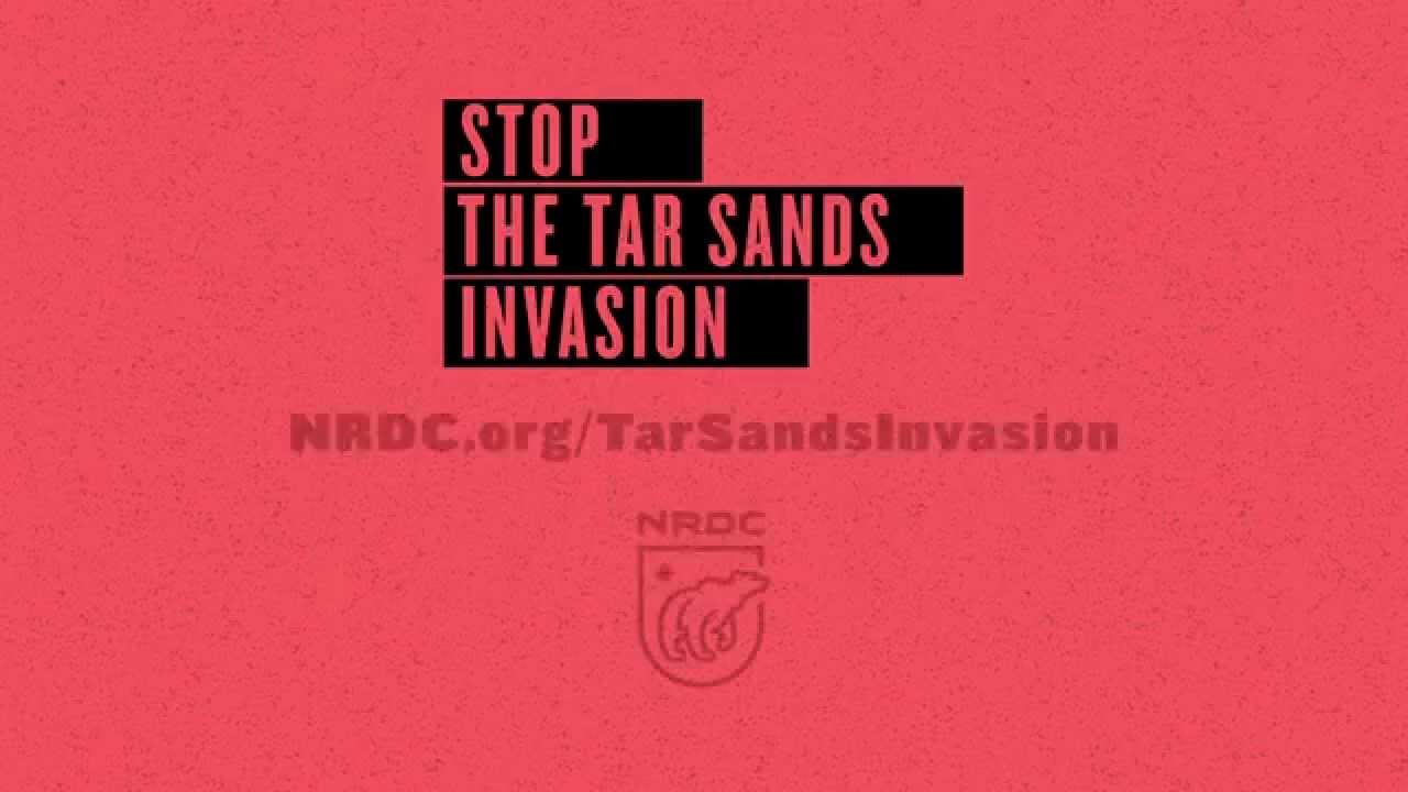Stop the Tar Sands Invasion