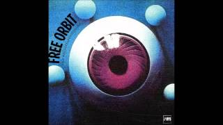 What Colour Has the Soul   - Free Orbit - 1970