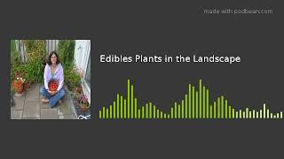 Edibles Plants in the Landscape