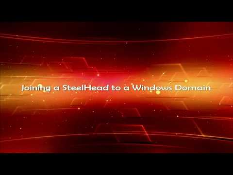 3- Joining a SteelHead to a Windows Domain