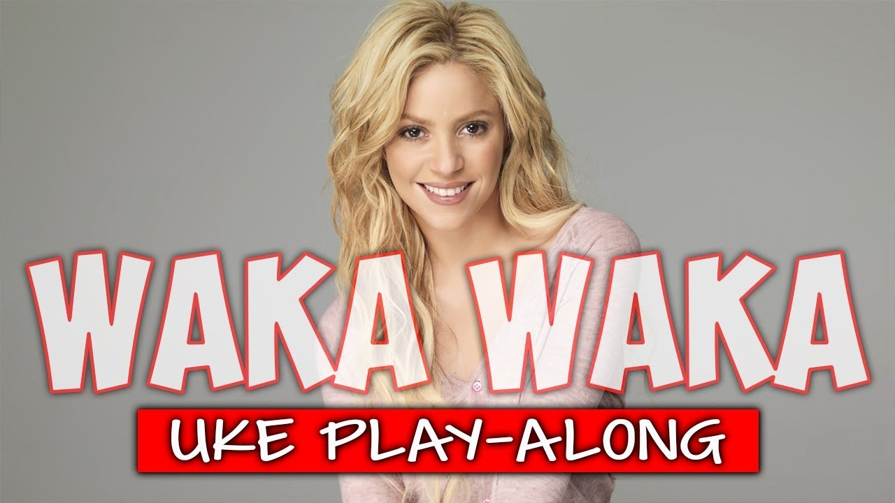 Waka Waka (ukulele play-along) - C