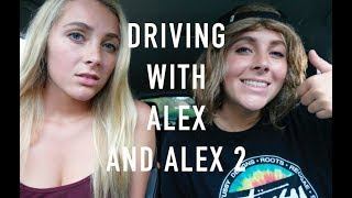 DRIVING WITH ALEX AND ALEX 2