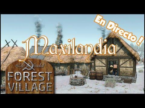 Forest Village : Life Is Feudal | Continuamos con Maxilandia en DIRECTO!!