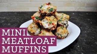 Mini Meatloaf Muffins  - Mind Over Munch Episode 6