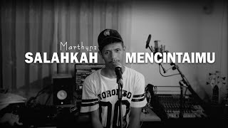 Marthynz - Salahkah Mencintaimu (Official Music Video)
