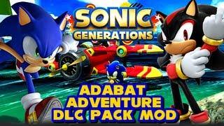 Sonic Generations PC - Adabat Adventure DLC Pack Mod
