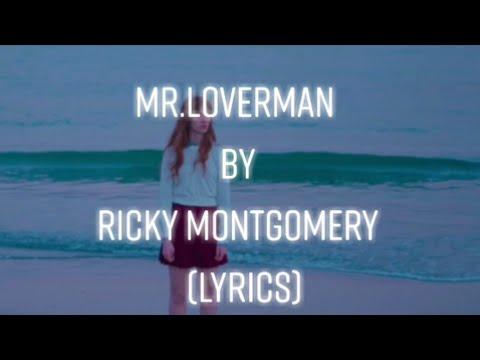 Ricky Montgomery - Mr.Loverman (lyrics)